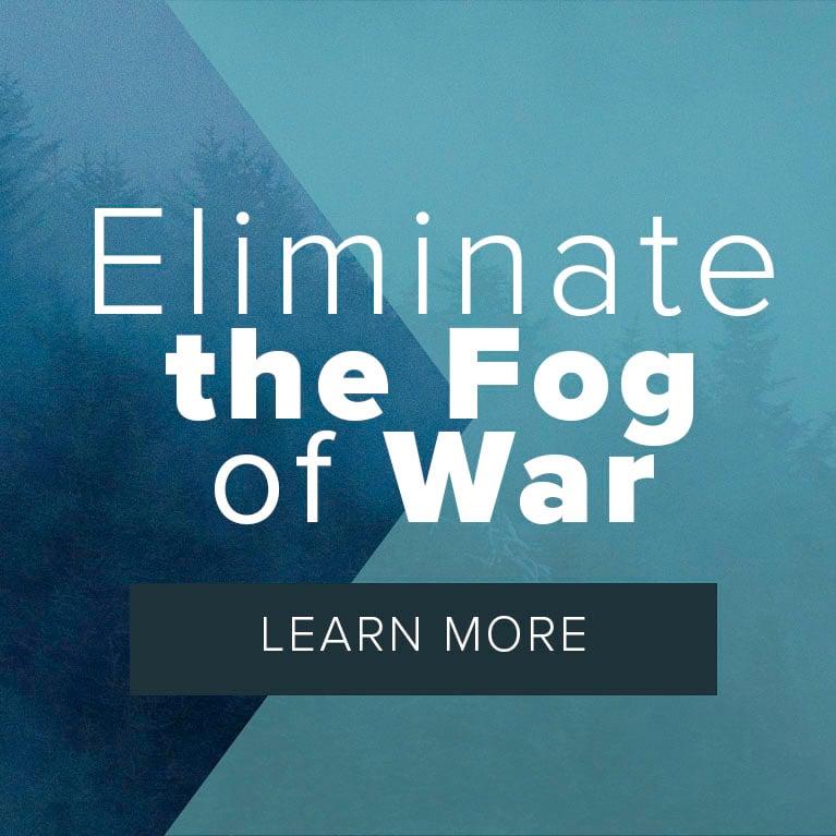 Eliminate the Fog of War_Sidebar_cta